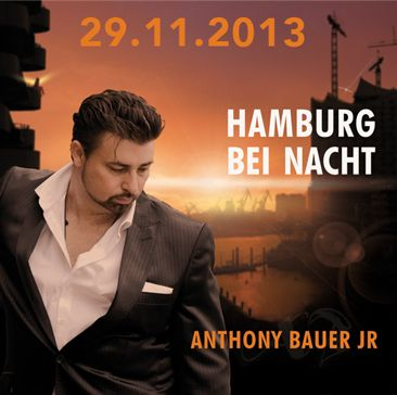 Hamburg-bei-nacht in Release und Pressekonferenz: Hamburg bei Nacht von Anthony Bauer Jr. und Band (live)